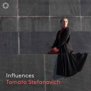 Influences  - Tamara Stefanovich - SACD