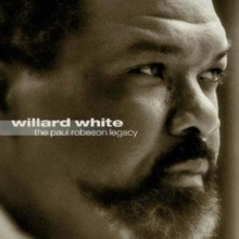 Willard White  - The Paul Robeson Legacy - SACD