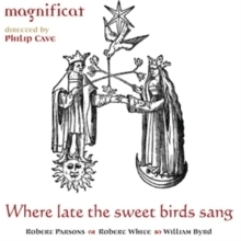 Magnificat - Where late the sweet birds sang  -  :  Philip Cave - SACD