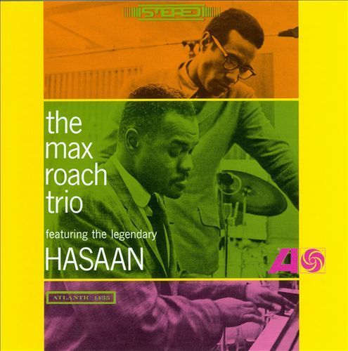 The Max Roach Trio Feat. The Legendary Hasaan - 180g LP