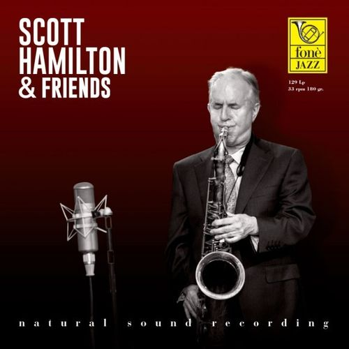 Scott Hamilton - Scott Hamilton & Friends - 180g LP