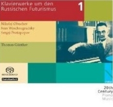 Piano Works during and after Russian Futurism Volume 1 -  Thomas Günther - SACD