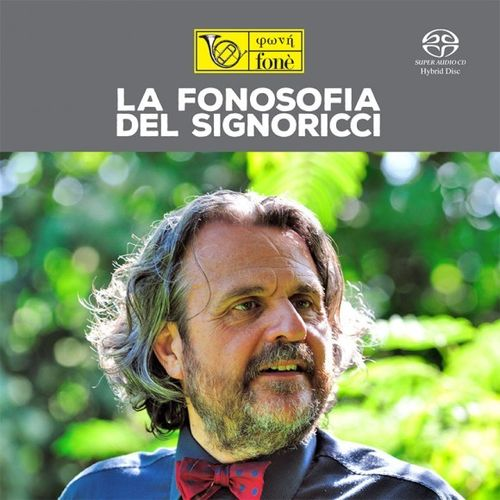La Fonosofia Del Signoricci - Various Artists - SACD