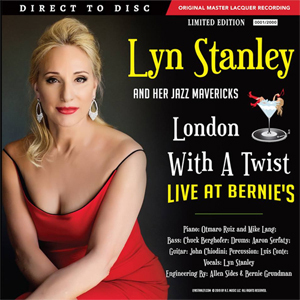 Lyn Stanley -  London With A Twist - Live At Bernie's - D2D Direct To Disc - 45rpm 180g 2LP