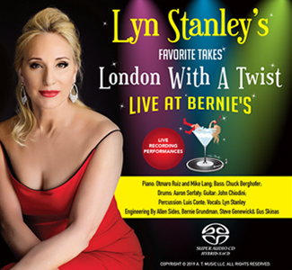 Lyn Stanley - Lyn Stanley's Favorite Takes-London With A Twist - Live At Bernie's   - SACD