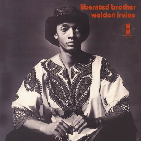 Weldon Irvine -  Liberated Brother - 180g LP