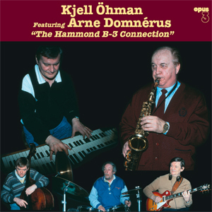 Kjell Ohman & Arne Domnerus - The Hammond B-3 Connection - 180g LP