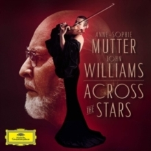 John Williams and Anne-Sophie Mutter - Across The Stars - 180g 2LP