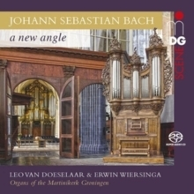 Bach - A New Angle - Organ Of The Martinikerk, Groningen : Leo Van Doeselaar - SACD