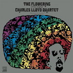 The Charles Lloyd Quartet -  The Flowering - 180g LP