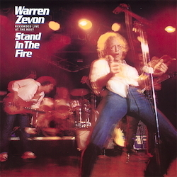 Warren Zevon -  Stand In The Fire - 180g LP
