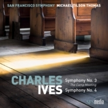 Michael Tilson - Charles Ives -  Symphonies Nos. 3 & 4 - SACD