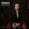 Patricia Barber -   Higher :  Song Cycle 33  Edition - 180g LP