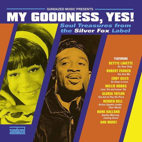 My Goodness, Yes! - Soul Treasures From the Silver Fox Label :   Various Artists  - 150g LP