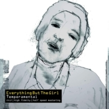 Everything But the Girl -  Temperamental - 180g LP