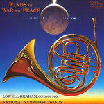 Lowell Graham - Winds of War & Peace : National Symphonic Winds - 45rpm 200g 2LP