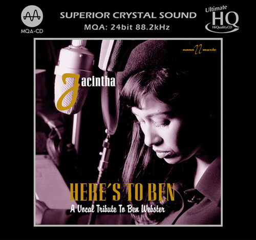 Jacintha - Here's to Ben: A Vocal Tribute to Ben Webster - UHQCD