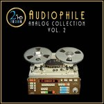 Audiophile Analog Collection Vol. 2 - Various Artists - 180g LP